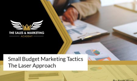 Small Budget Marketing Tactics The Laser Approach