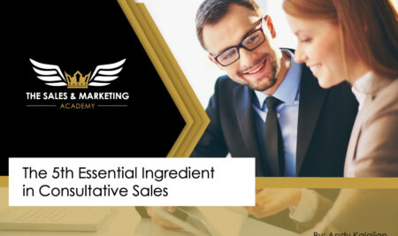 The 5th Essential Ingredient in Consultative Sales
